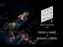 Crash x Vano vs Banzay x Dron OPEN YOUR MIND 2 Experimental dance