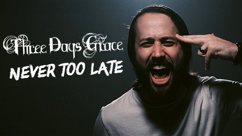 THREE DAYS GRACE - Never Too Late (Cover by Jonathan Young Lee Albrecht)