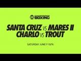 Leo Santa Cruz vs. Abner Mares II (9 июня)