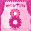 Ladies Party