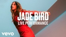 Jade Bird - Uh Huh (Live) | Vevo DSCVR