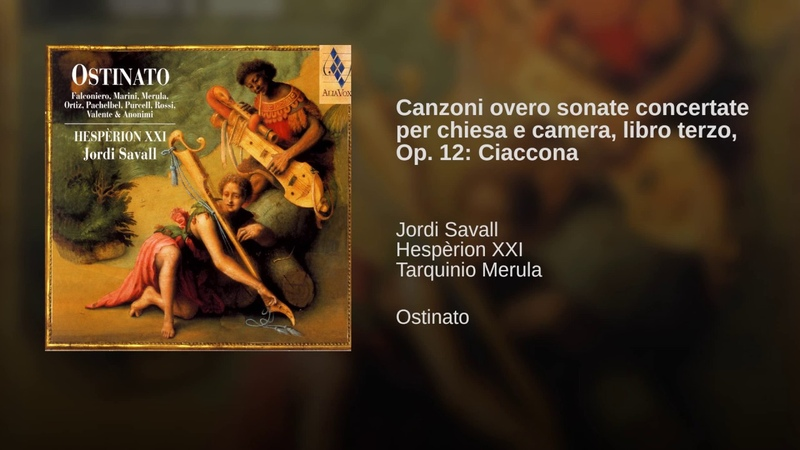 Canzoni overo sonate concertate per chiesa e camera, libro terzo, Op. 12: Ciaccona