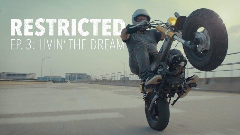 Classified Moto RESTRICTED Season 1, Episode 3 Livin' the Dream