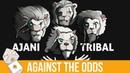 Against the Odds: Ajani Tribal (Modern)