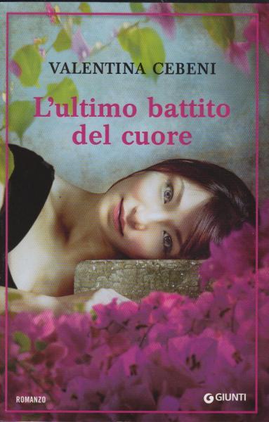 [Libro] Valentina Cebeni - L'ultimo battito del cuore (2013) - ITA