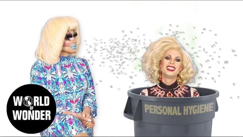 UNHhhh Ep 81 Personal Hygiene with Trixie Mattel and Katya Zamolodchikova