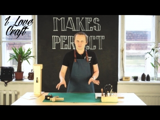 Стартовый набор инструментов. Видео от I LOVE CRAFT workplace