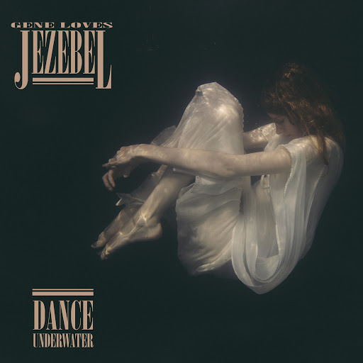 Gene Loves Jezebel альбом Dance Underwater