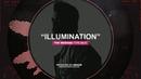 • ILLUMINATION • The Weeknd Type Beat 2018 • New Instru Rnb Trap Rap Instrumental Beats •