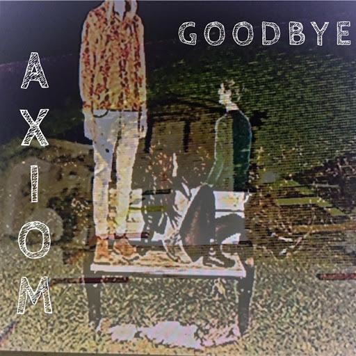 Axiom альбом Goodbye