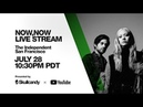 LIVESTREAM Now Now LIVE from the Independent in San Francisco 10 30pm PDT