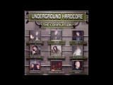 UNDERGROUND HARDCORE FULL ALBUM 72_35 MIN HD HQ HIGH QUALITY 2002