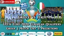 Greece vs Italy UEFA Euro 2020 European Championship Qualifiers Group F Predictions FIFA 19