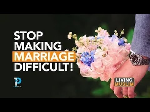 Don't Make Marriage Difficult | Mohamed Hoblos