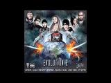 Kid Bookie - Evolution 2 ft Samantha Mumba, Crooked I, Kuniva, Scrufizzer, Lady Leshurr &amp Dot Rotten