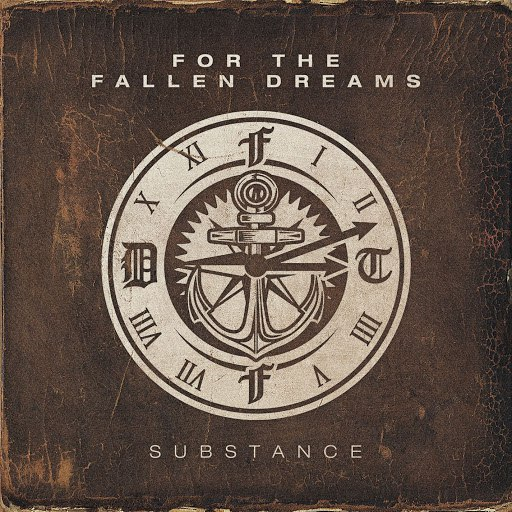 For The Fallen Dreams альбом Substance