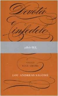 [Libro] Lou Andreas Salomé - Devota e Infedele (2013) - ITA
