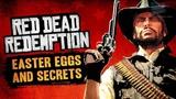 Red Dead Redemption Easter Eggs &amp Secrets
