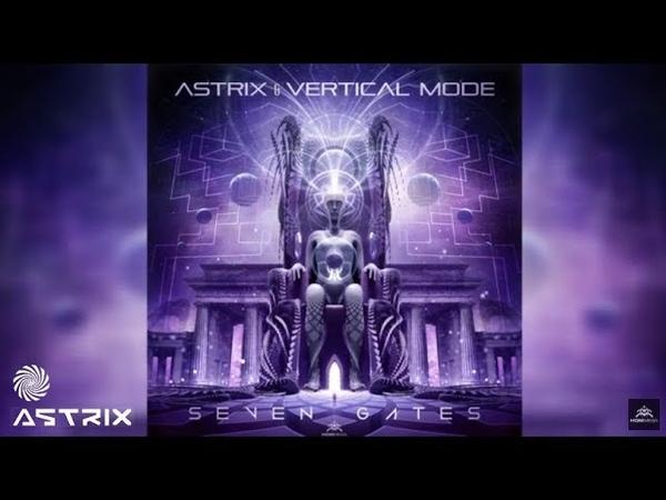 2 июл. 2018 г. Astrix Vertical Mode - Seven Gates