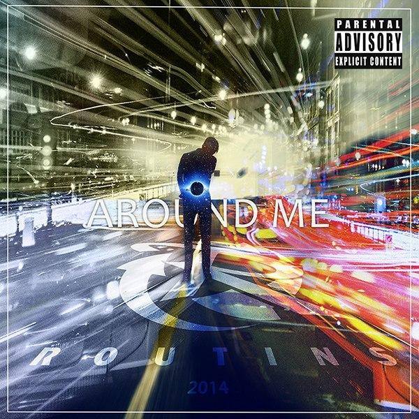Routins - Around Me (Maxi-Single)