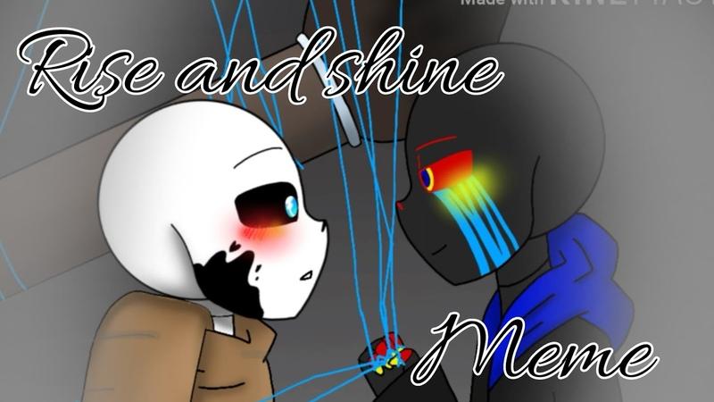 Rise n shine Meme Errorink(flipaclip/undertale)