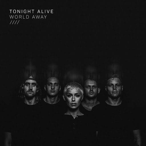Tonight Alive альбом World Away