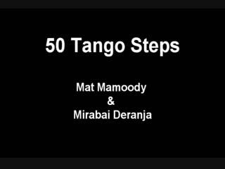 Argentine Tango 50 steps. Basic to Advanced steps ⁄ Figures. www.tangonation.com August 2012