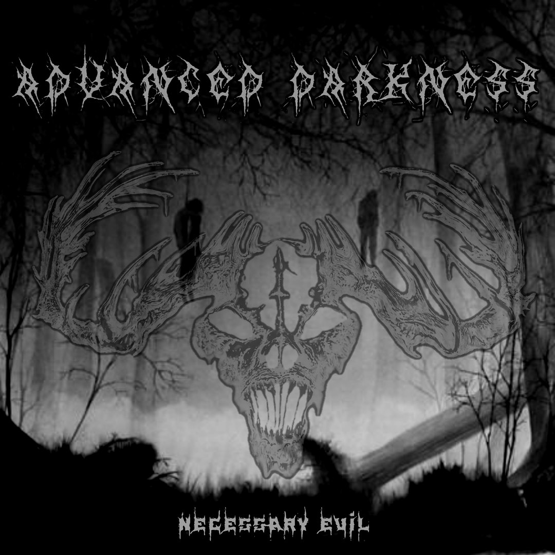 Advanced Darkness - Necessary Evil [EP] (2016)