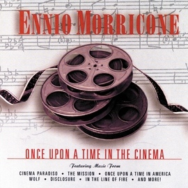 Ennio Morricone альбом Once Upon A Time In The Cinema