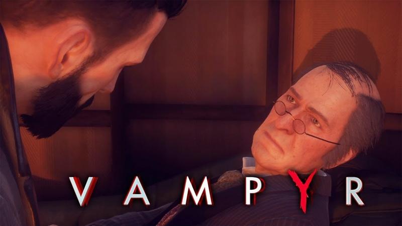 СМЕРТЬ ИЛИ ЖИЗНЬ ► Vampyr 20
