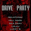 21.02.2013. DRIVE PARTY