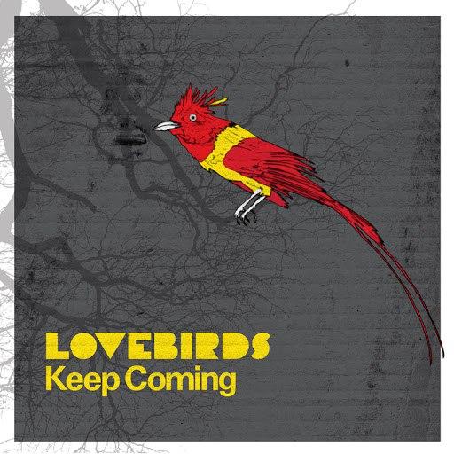 Lovebirds альбом Keep Coming