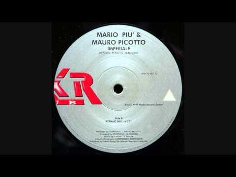 Mario Piu Mauro Picotto - Imperiale (Regalo Mix)