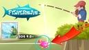 Fisherman - Gameplay iOS Fishing, where you play as the fishman!