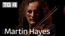 Doolin Folk Festival Martin Hayes | Lá Nollag 11.15pm | TG4
