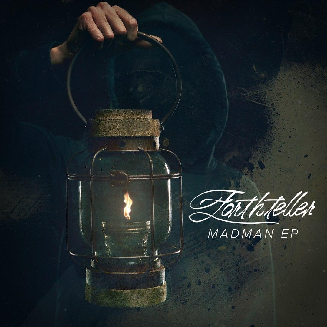 Forthteller - Madman [EP] (2016)