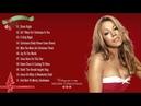 Mariah Carey Christmas Songs 2018 Mariah Carey Best Album Christmas Songs of All Time