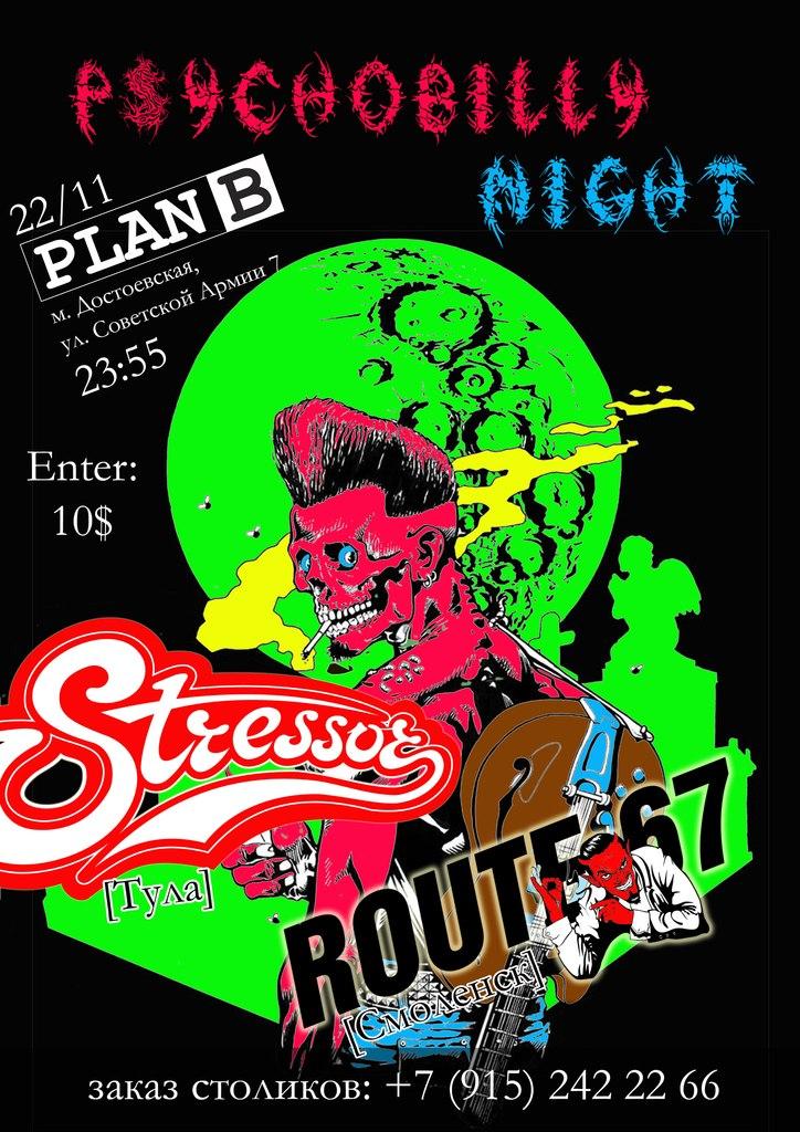 22.11 Plan B Psychobilly Night Stressor, Route67