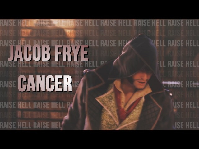 Jacob Frye ↭ Cancer {FAS contest}