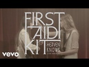 First Aid Kit Heaven Knows