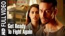 Get Ready To Fight Again Full Video Baaghi 2 Tiger Shroff Disha Patani Ahmed Khan
