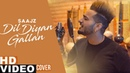 Dil Diyan Gallan Cover Song Parmish Verma Saajz Latest Punjabi Songs 2019 Speed Records