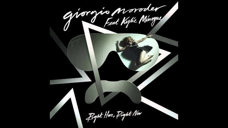 KYLIE MINOGUE GIORGIO MORODER ◄► Right Here....Right Now