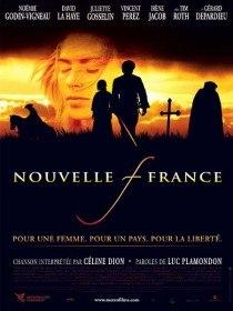 Новая Франция / Nouvelle-France (2004)
