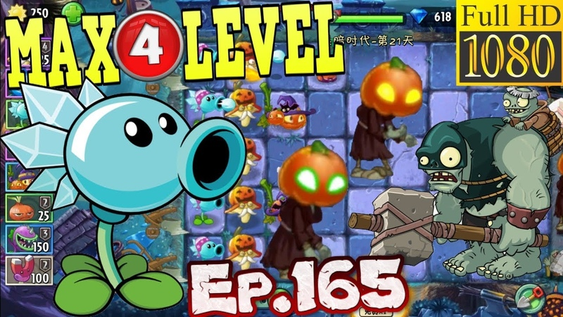 Plants vs Zombies 2 China Snow Pea MAX 4 level Dark Ages Night 21 Ep 165