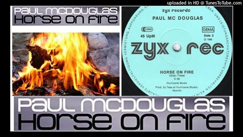 Paul Mcdouglas - Horse On Fire (12 Inch Mix) 1985 Italo Disco Hi-NRG Electro Synth-Pop 80s FANCY
