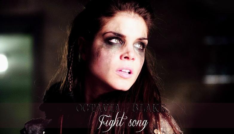 ► Octavia Blake || Fight song ( For Tammy)