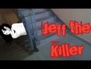 ВЫЗОВ Jeff the Killer , ЗАПЕР МЕНЯ В ПОДЪЕЗДЕ!