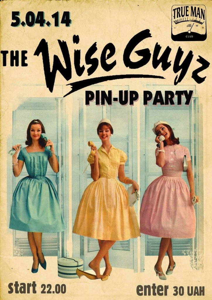05.04 The Wise Guyz PIN-UP party TRUE MAN в Одессе!!!