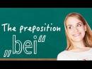 German Lesson 83 - The Preposition bei - A2/B1